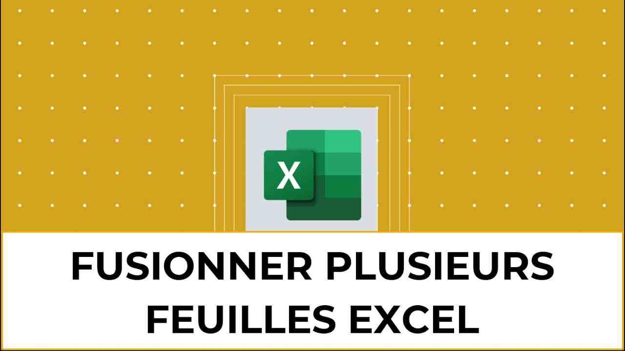 Comment combiner le contenu de plusieurs feuilles Excel en une seule ?